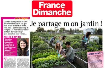 France Dimanche - Je partage mon jardin !