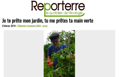 Reporterre - Je te prête mon jardin, tu me prêtes ta main verte